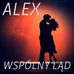 Alex – Wspólny Ląd (Nowość 2018)