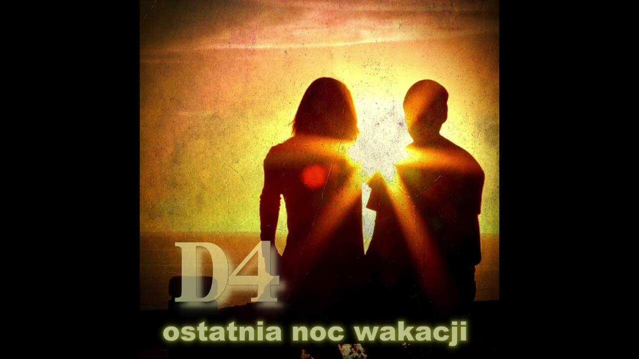 D4 – Ostatnia noc wakacji (official audio) disco polo 2018