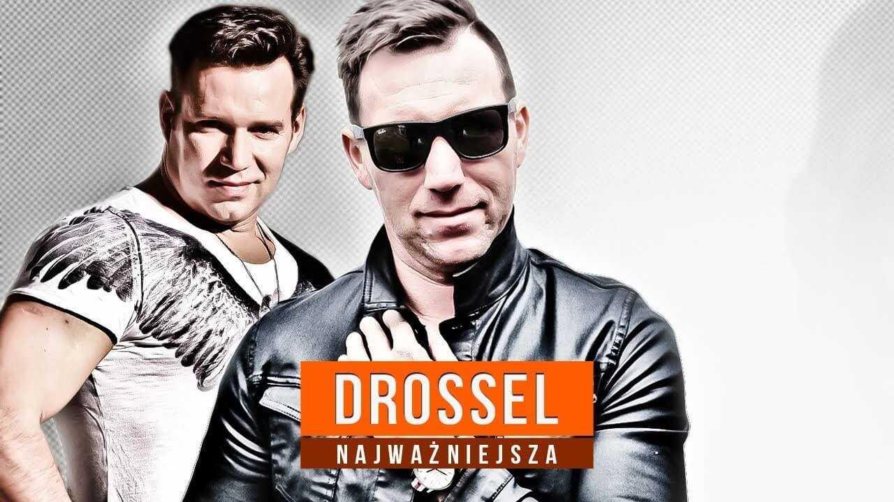 DROSSEL – Najważniejsza (Official Video)