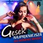 Gesek – Najpiękniejsza [DJ Sequence Remix]