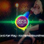 Let's Dance & Fair Play – Kochanka (Soundfreaks Remix) Nowość Disco Polo 2018