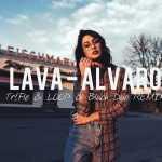LaVa – Alvaro (Tr!Fle & LOOP & Black Due REMIX) NOWOŚĆ DISCO POLO 2018