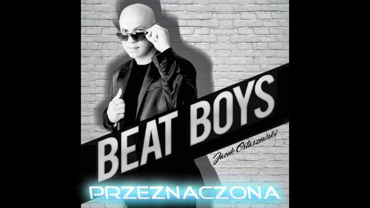 Beat Boys – Przeznaczona (Official audio)