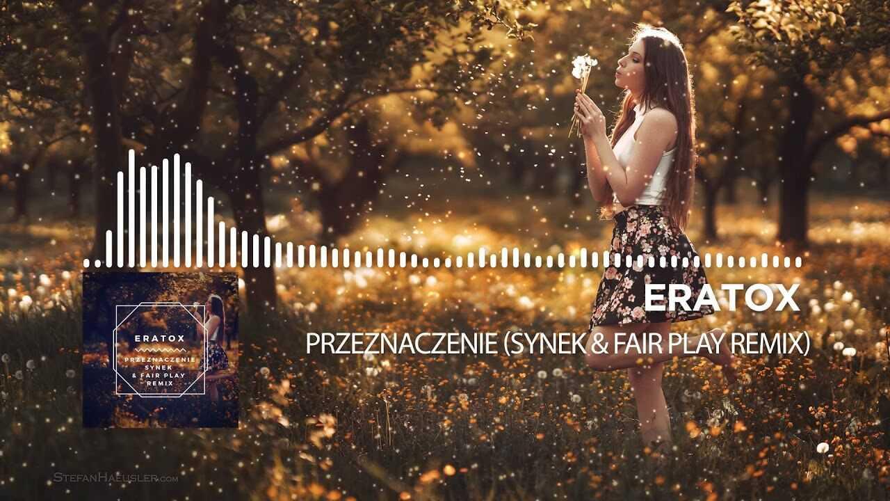 Eratox – Przeznaczenie (Synek & Fair Play remix)