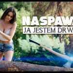Naspawani – Ja jestem drwalem 2018