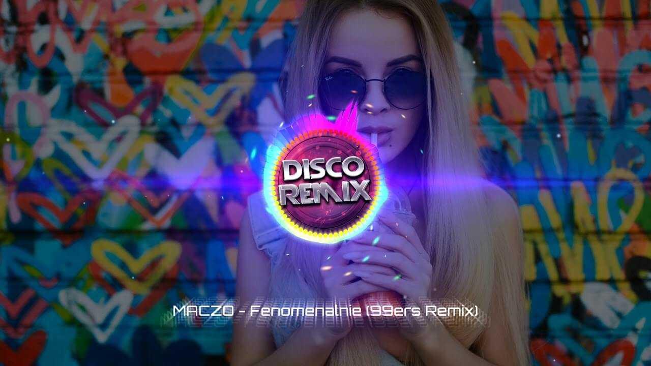 Maczo – Fenomenalnie (99ers remix)