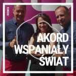 Akord – Wspaniały świat (Dj Bocianus Remix)