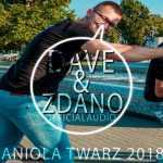 DaVe & Zdano – Anioła twarz 2018 (Prod.Black Due)