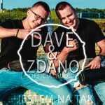 DaVe & Zdano – Jestem na tak 2018