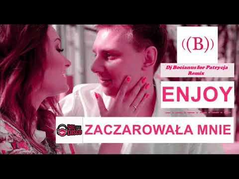 Enjoy – Zaczarowała mnie (Dj Bocianus for Patrycja remix)