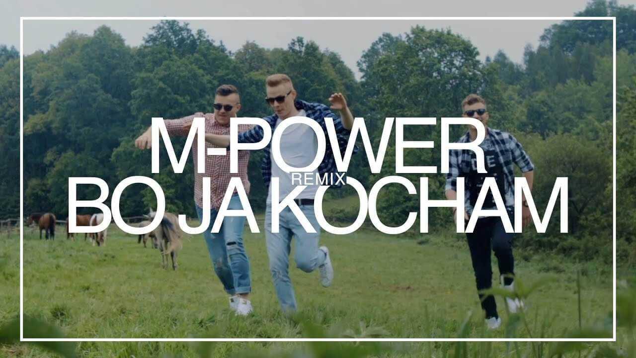M-Power – Bo ja kocham (Heho & Fair Play remix)
