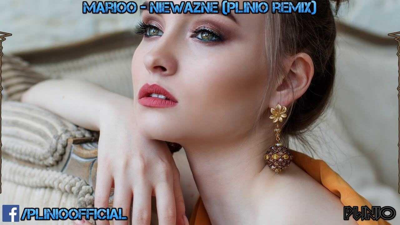 Marioo – Nieważne (Plinio remix)