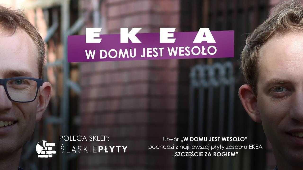 Ekea – W domu jest wesoło 2018
