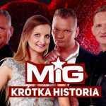 Mig – Krótka historia 2018