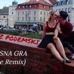 MATEUSZ PODEMSKI – Miłosna Gra (Noize Remix)