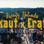 NOKAUT & ERATOX – Kwiaty Holandii (Tr!fle & LOOP & Black Due remix)