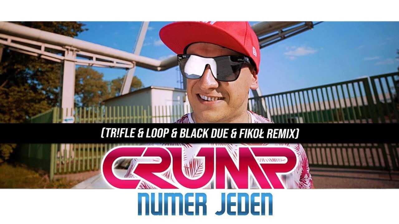 CRUMP – Numer Jeden (Tr!Fle & LOOP & Black Due & Fikoł REMIX)