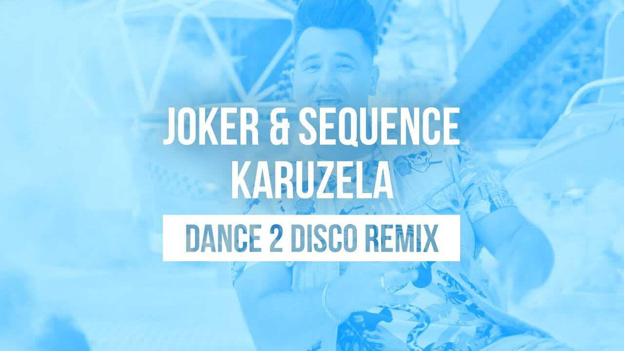 JOKER & SEQUENCE – Karuzela (Dance 2 Disco remix)