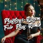 Playboys – Razem (Fair Play remix)