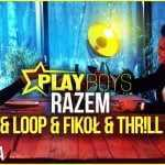 Playboys – Razem (Tr!FLe & Loop & Fikoł & Thrill remix)