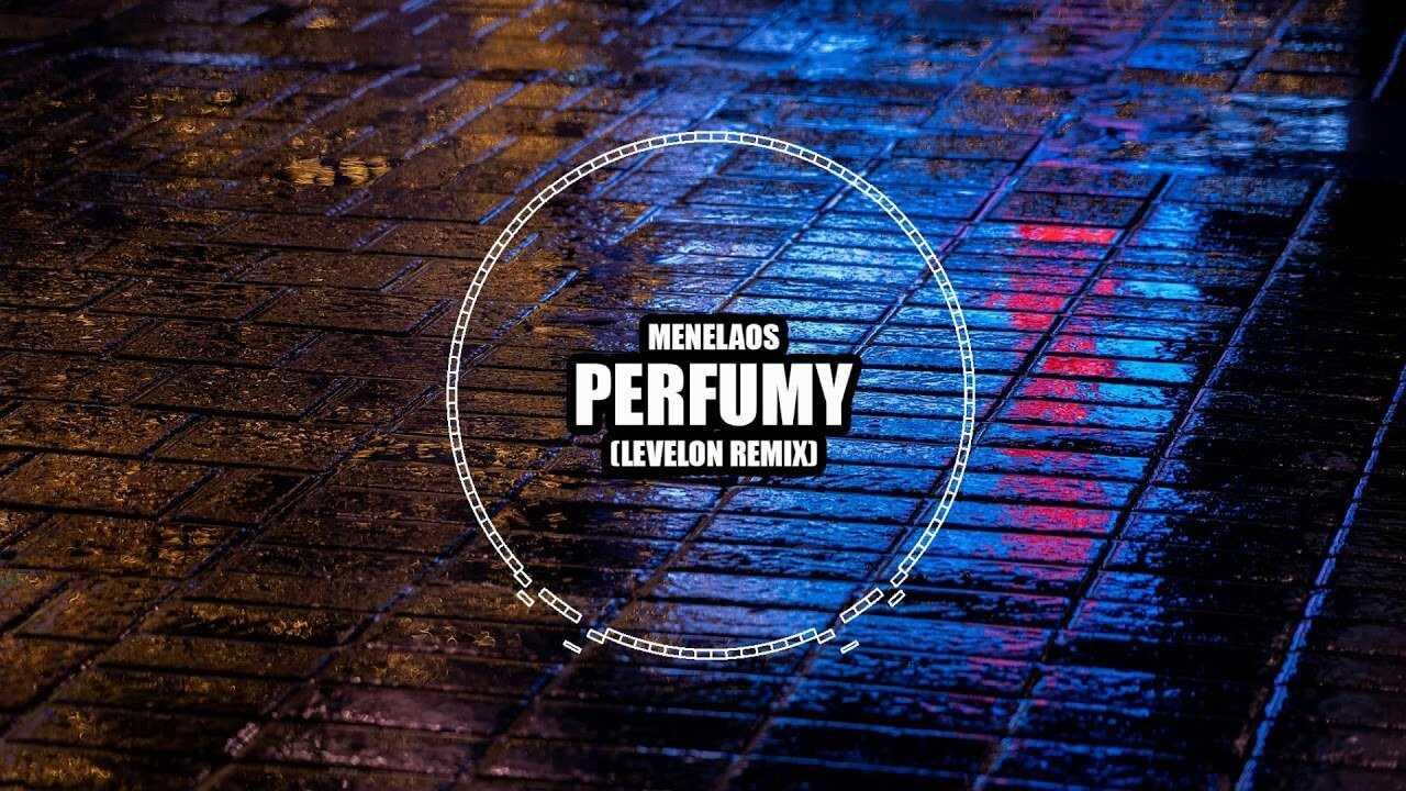 Menelaos – Perfumy (Levelon remix)