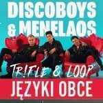 Discoboys & Menelaos – Języki obce (Tr!Fle & Loop remix)
