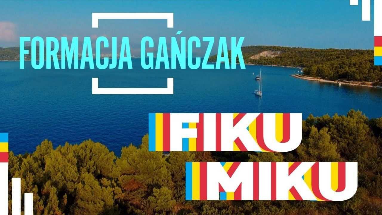 Formacja Gańczak – Fiku Miku