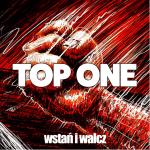 Top One – Wstań i walcz (Cała płyta)