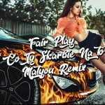 Fair Play – Co Ty Skarbie Na To (Matyou Remix)