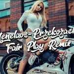 Menelaos – Przekozacka (FAIR PLAY REMIX)