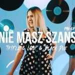 Pin-Up – Nie Masz Szans (Tr!Fle & Loop & Black Due Remix)