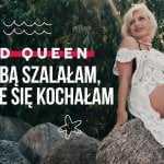 RED QUEEN – Za Tobą szalałam, w Tobie się kochałam