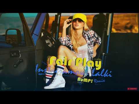 Fair Play – Instagramowe Lalki (BuMP! Remix)