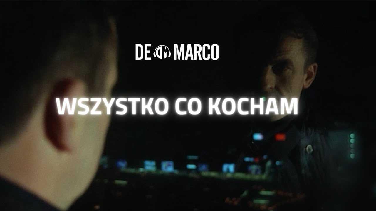 De Marco – Wszystko co kocham