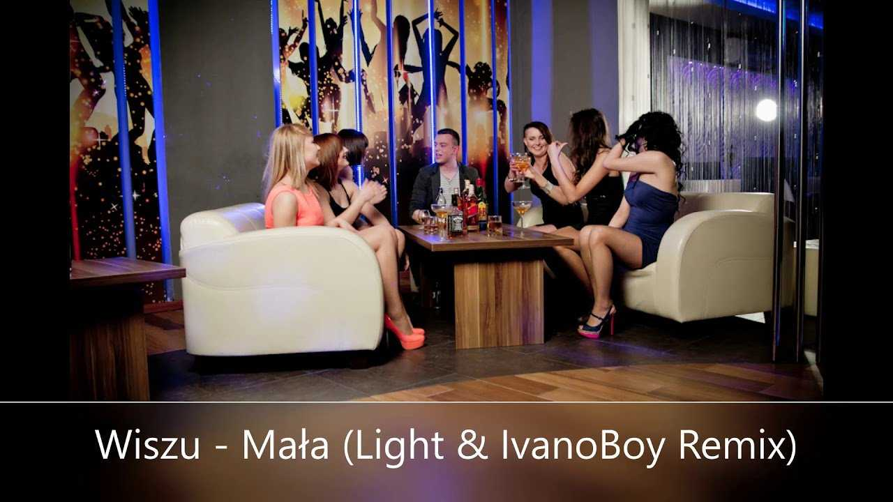 Wiszu – Mała (Light & IvanoBoy Remix)