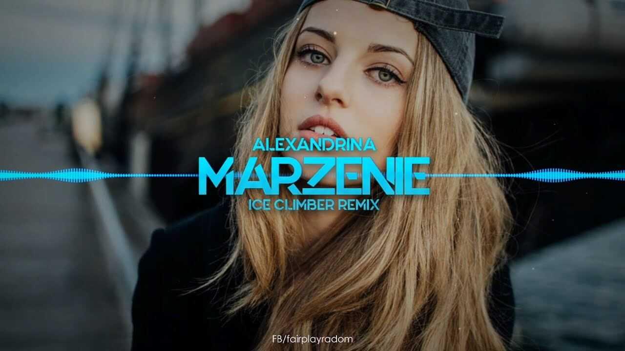 Alexandrina – Marzenie (Ice Climber Remix)