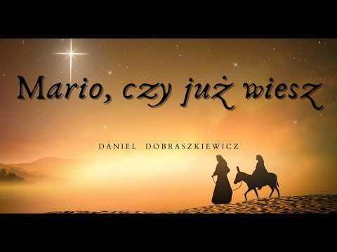 Daniel Dobraszkiewicz – Mario, czy już wiesz
