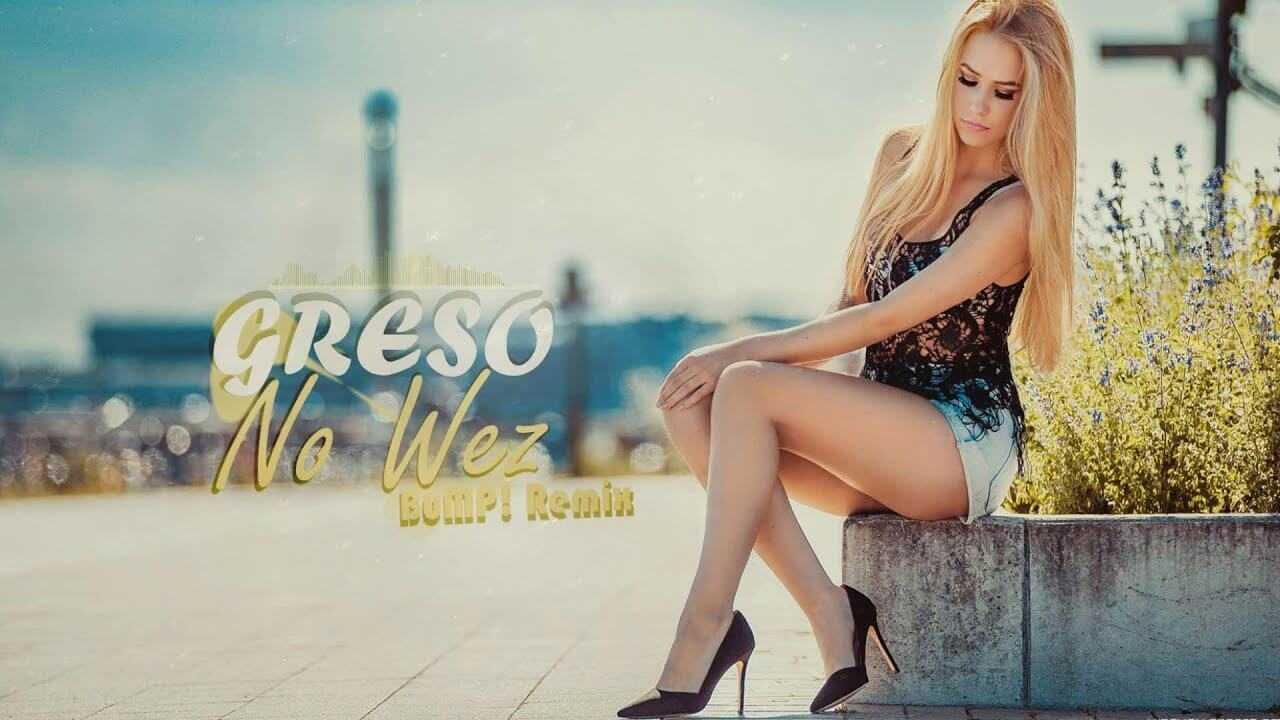 Greso – No Weź (BuMP! Remix)