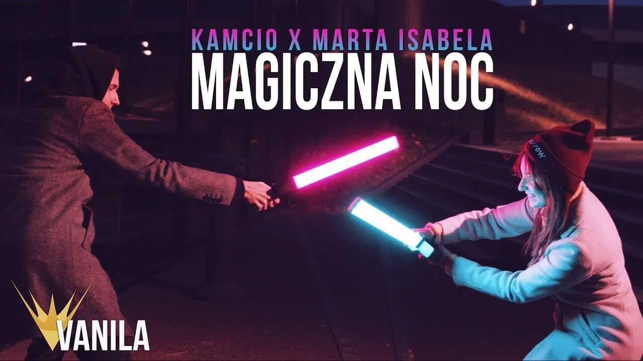 Kamcio & Marta Isabela – Magiczna Noc