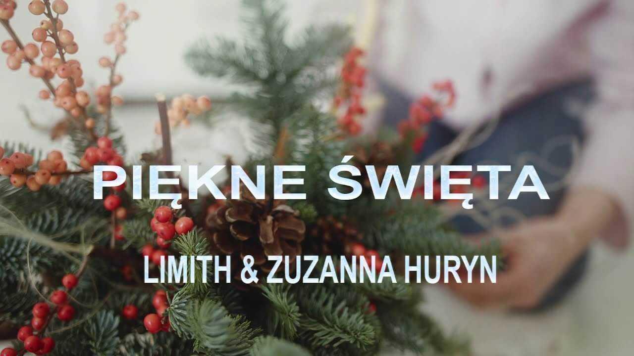 Limith & Zuzanna Huryn – Piękne Święta