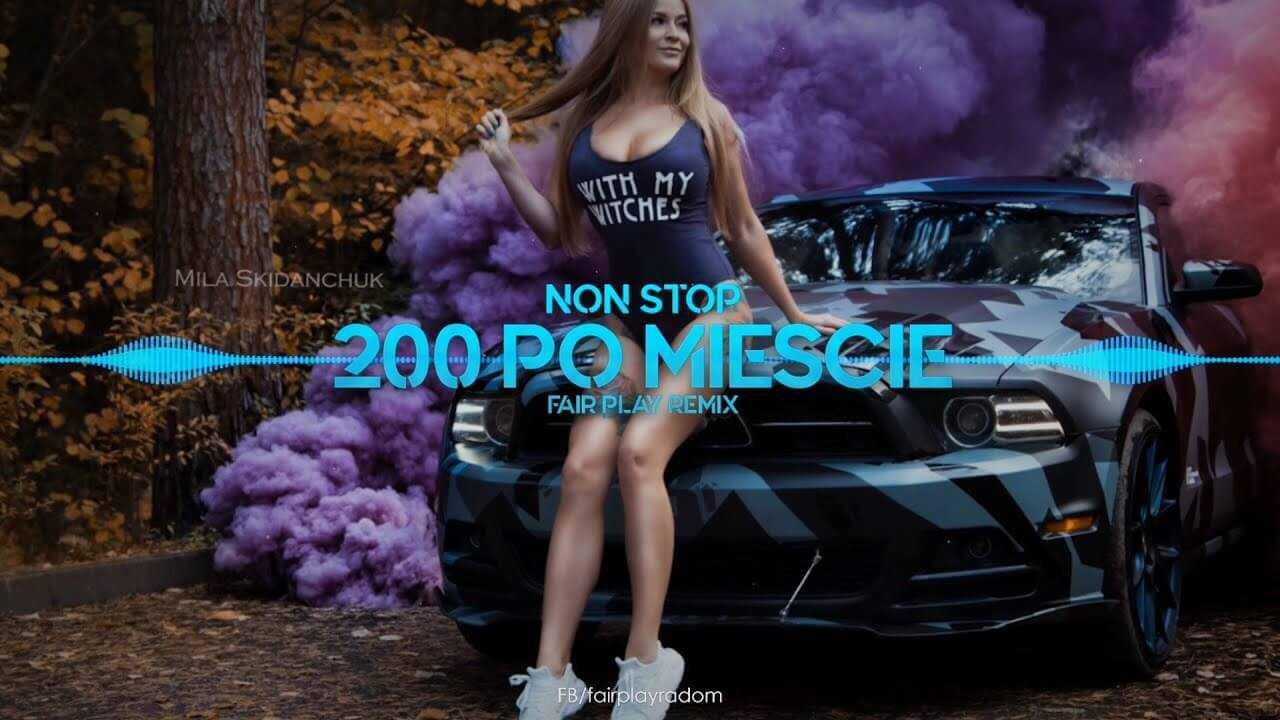 Non Stop – 200 po mieście (FAIR PLAY REMIX)