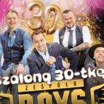 Szalona 30-stka! Jubileusz zespołu Boys już dziś w telewizji!