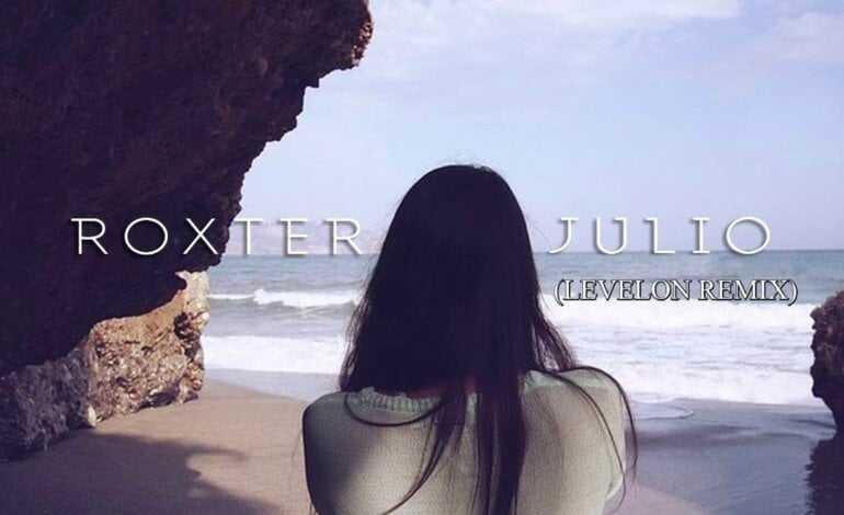 ROXTER – JULIO (Levelon Remix)