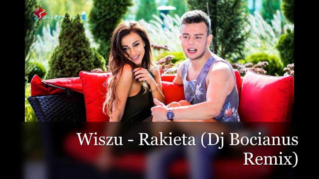 Wiszu – Rakieta (Dj Bocianus Remix)