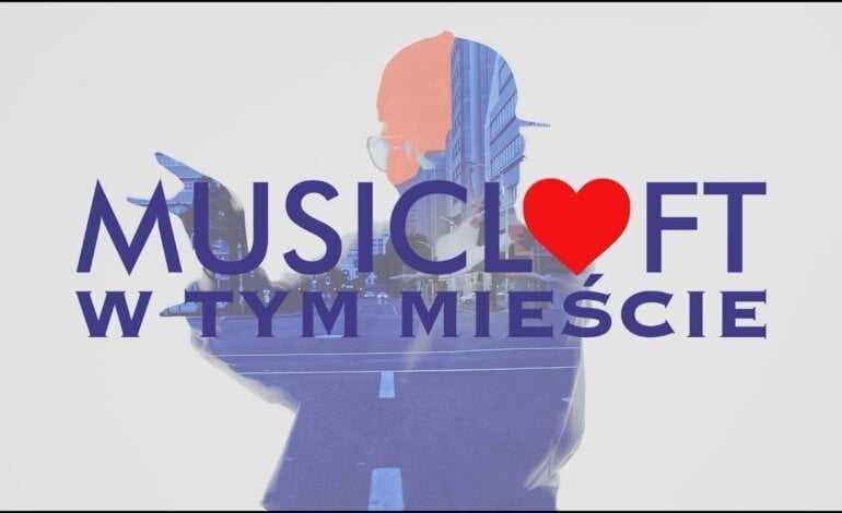 MUSICLOFT – W Tym Mieście