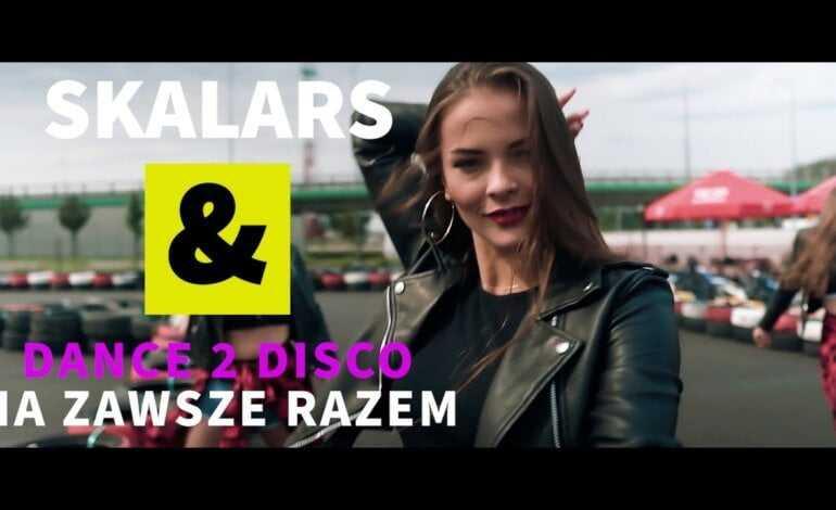 Skalars & Dance 2 Disco – Na zawsze razem